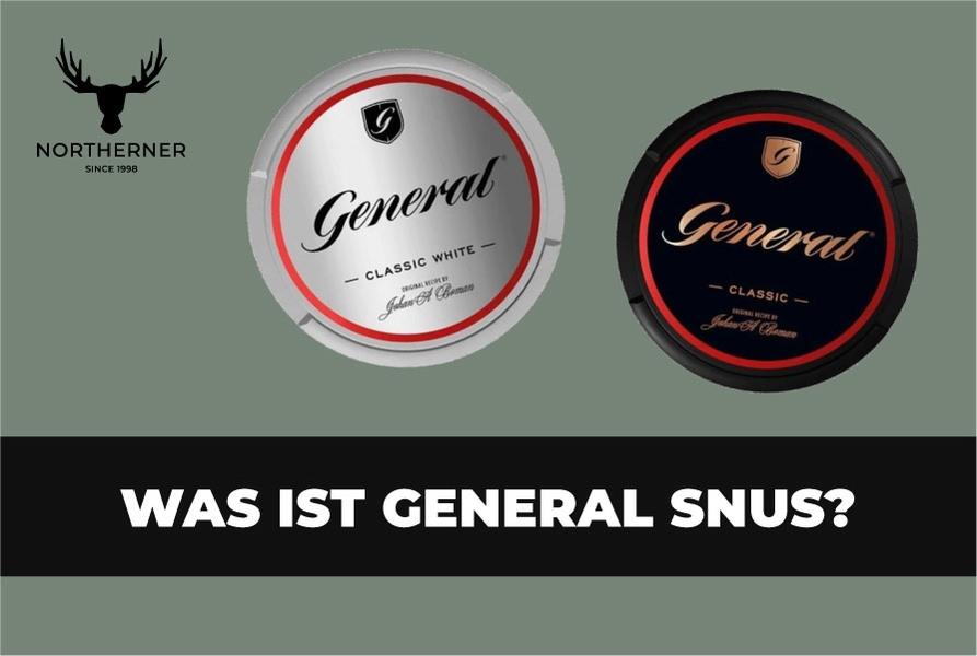 General Snus Was ist General Snus