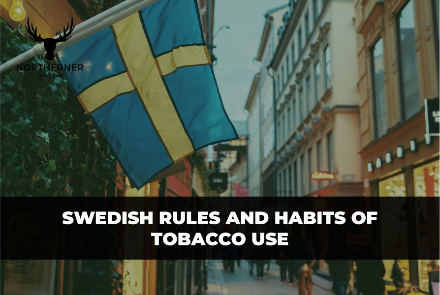 Swedish rules and habits of tobacco use