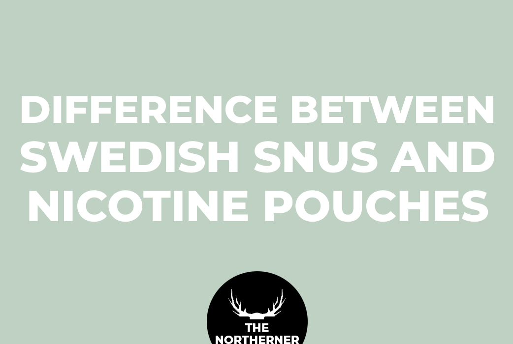 The Differences Between Swedish Snus and Nicotine Pouches