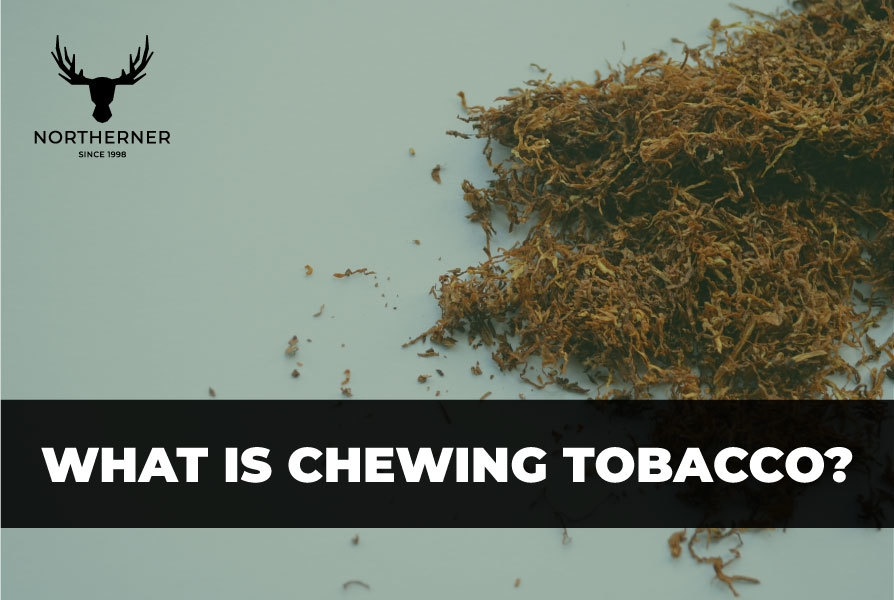 What is chewing tobacco?